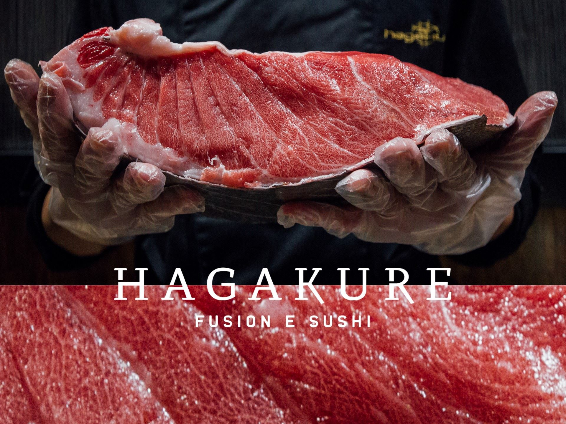 hagakure sushi fusion SUA MAESTÀ, VENTRESCA DI TONNO ROSSO
